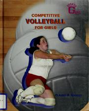 Cover of: Competitive volleyball for girls | Claudia B. Manley