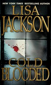 Cover of: Cold blooded | Lisa Jackson