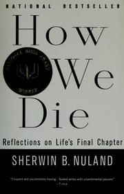 Cover of: How we die | Sherwin B. Nuland