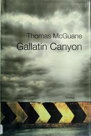 Cover of: Gallatin Canyon