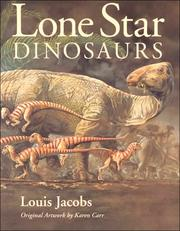 Cover of: Lone Star Dinosaurs (Louise Lindsey Merrick Natural Environment Series)