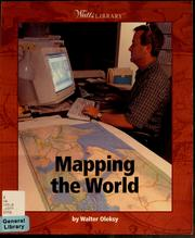Cover of: Mapping the world | Walter G. Oleksy