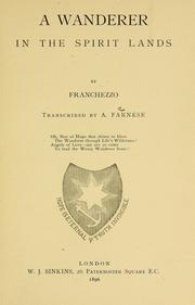 Cover of: A wanderer in the spirit lands | Franchezzo (Spirit)