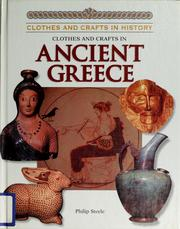 Cover of: Clothes and crafts in ancient Greece
