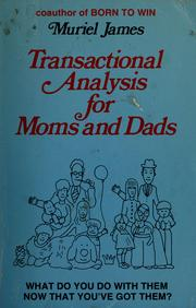 Cover of: Transactional analysis for moms and dads