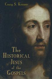 Cover of: The historical Jesus of the Gospels