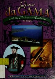 Cover of: Vasco da Gama and the Portuguese explorers