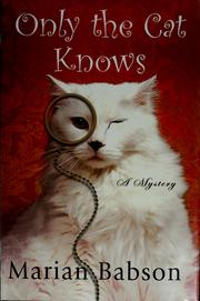 Cover of: Only the cat knows