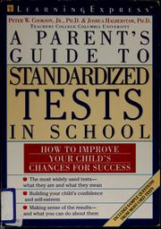 Cover of: A parent's guide to standardized tests in school