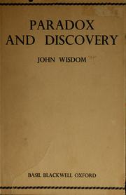 Paradox and discovery by John Wisdom