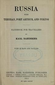 Cover of: Russia, with Teheran, Port Arthur, and Peking | Karl Baedeker (Firm)