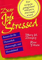 Cover of: Dear job stressed