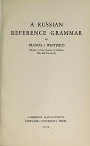 Cover of: A Russian reference grammar | Francis James Whitfield