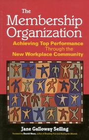Cover of: The membership organization | Seiling, Jane Galloway