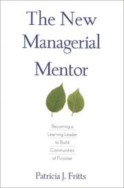 Cover of: The new managerial mentor | Patricia J. Fritts