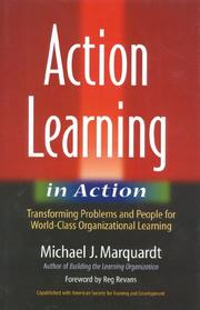 Cover of: Action learning in action: transforming problems and people for world-class organizational learning