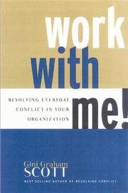 Cover of: Work with Me! | Gini Graham Scott