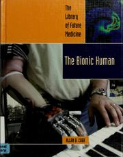 Cover of: The bionic human