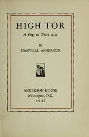 Cover of: High Tor | Maxwell Anderson