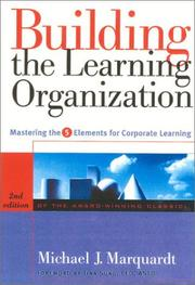 Cover of: Building the Learning Organization: A Systems Approach to Quantum Improvement and Global Success