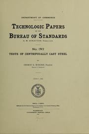 Cover of: Tests of centrifugally cast steel | George Kimball Burgess