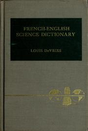 Cover of: French-English science dictionary for students in agricultural, biological, and physical sciences