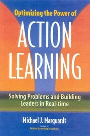 Cover of: Optimizing the Power of Action Learning: Solving Problems and Building Leaders in Real Time