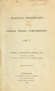 Cover of: A practical introduction to Greek prose composition | Arnold, Thomas Kerchever
