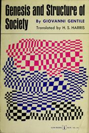 Cover of: Genesis and structure of society: Translated by H.S. Harris.