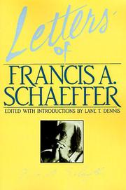 Cover of: Letters of Francis A. Schaeffer: spiritual reality in the personal Christian life