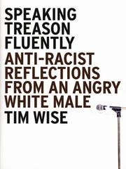 Speaking Treason Fluently by Tim Wise