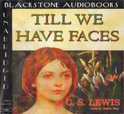Cover of: Till We Have Faces | C. S. Lewis