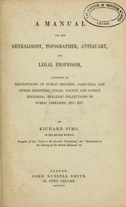 Cover of: A manual for the genealogist, topographer, antiquary and legal professor