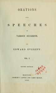 Cover of: Orations and speeches on various occasions