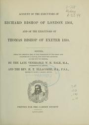Cover of: Account of the executors of Richard bishop of London, 1303, and of the executors of Thomas bishop of Exeter 1310