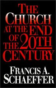 Cover of: The Church at the End of the Twentieth Century, Including the Church Before the Watching World