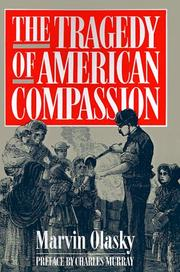 Cover of: The Tragedy of American Compassion