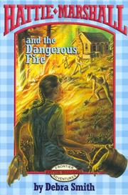 Cover of: Hattie Marshall and the dangerous fire