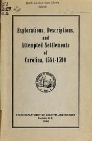 Cover of: Explorations, descriptions, and attempted settlements of Carolina, 1584-1590