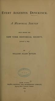 Cover of: Evert Augustus Duyckinck: A memorial sketch read before the New York Historical Society, January 7, 1879.