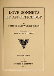 Cover of: Love sonnets of an office boy | Samuel E. Kiser