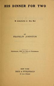 Cover of: His dinner for two ... | Franklin Johnston