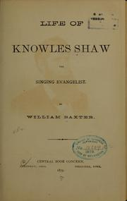 Cover of: Life of Knowles Shaw