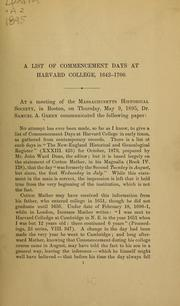 Cover of: A list of commencement days at Harvard college, 1642-1700