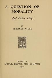 Cover of: A question of morality, and other plays