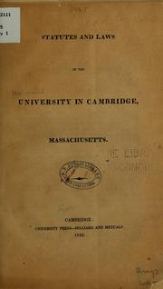 Cover of: Statutes and laws of the university in Cambridge, Massachusetts