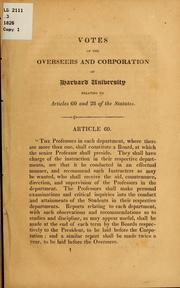 Cover of: Votes of the overseers and corporation of Harvard university relating to articles 60 and 28 of the statutes
