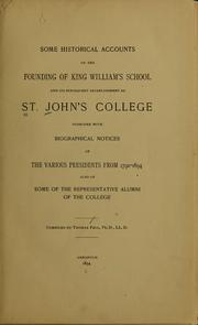 Cover of: Some historical accounts of the founding of King William's school and its subsequent establishment as St. John's college