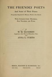 Cover of: The friendly poets and some of their poems frequently required for memory work in the schools
