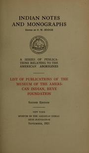 Cover of: List of publications of the Museum of the American Indian | Museum of the American Indian, Heye Foundation.